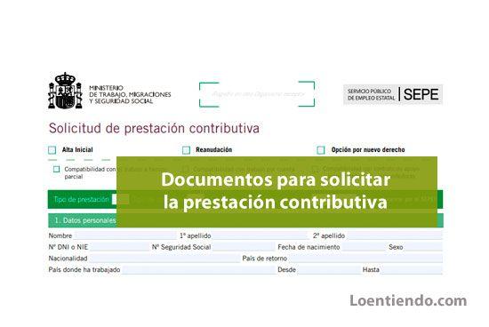 Documentación necesaria para solicitar la prestación contributiva