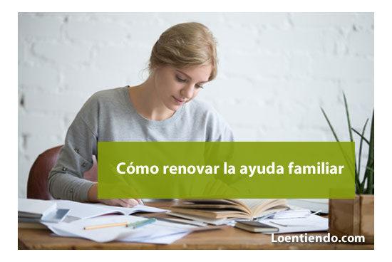 Cómo renovar la ayuda familiar