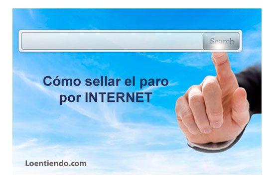 Cómo sellar el paro por Internet