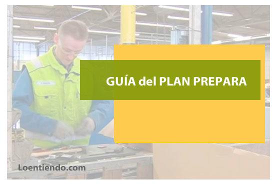 Guía para solicitar en 2018 el Plan PREPARA