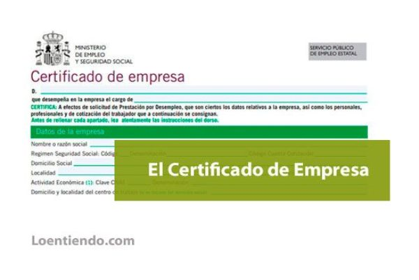 El certificado de empresa es imprescindible para solicitar la prestación
