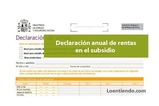 La declaración anual de rentas en los subsidios