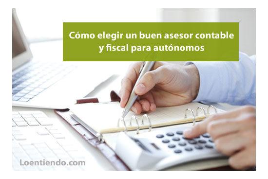 Cómo elegir un buen asesor contable y fiscal