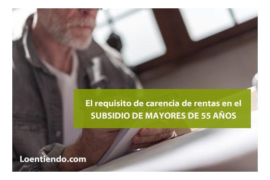 Rentas subsidio mayores de 55