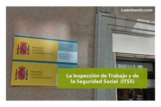 La Inspección de Trabajo y Seguridad Social
