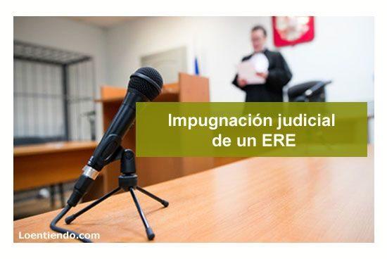 Impugnación judicial de un ERE
