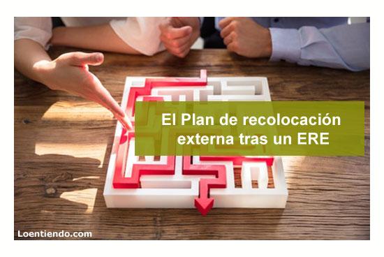 El Plan de recolocación externa tras un ERE