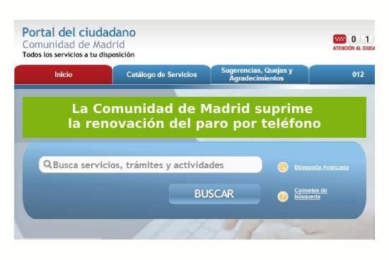 Ya no es posible sellar paro en Madrid por telefono