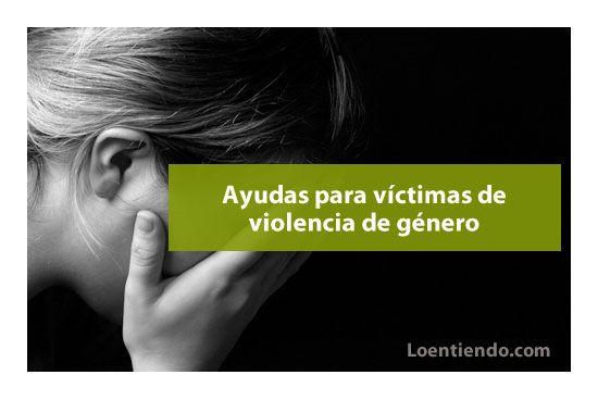 Ayudas para las víctimas de violencia de género