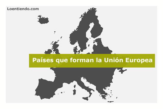 Países que forman la Unión Europea