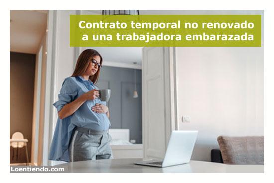 Contrato temporal y embarazadas