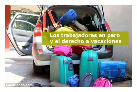 Loes trabajadores en paro y el derecho a vacaciones