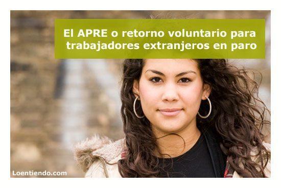 El APRE – Abono acumulado y anticipado para extranjeros de la prestación contributiva