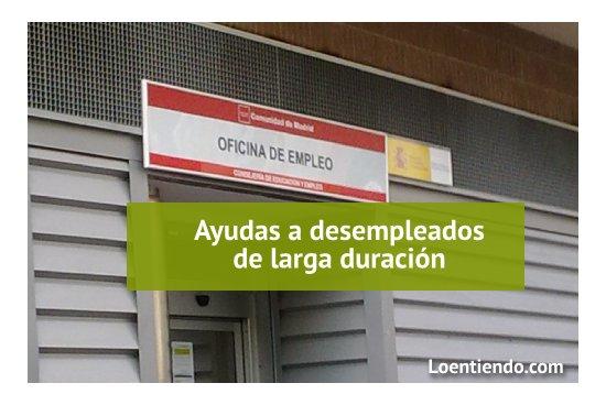 Ayudas para desempleados de larga duración