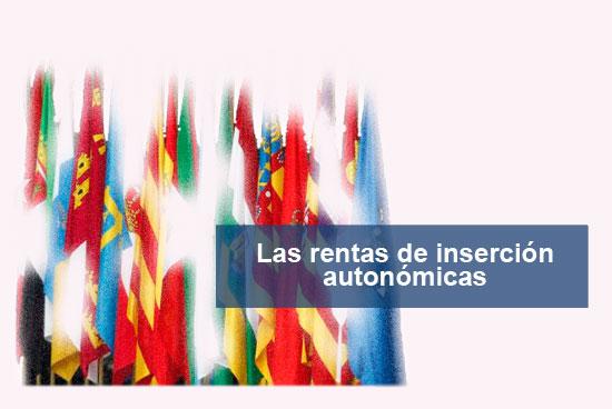 Rentas de Inserción de las Comunidades Autónomas