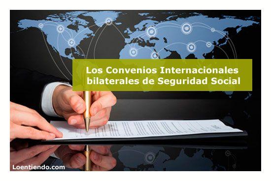 Los Convenios Bilaterales de la Seguridad Social