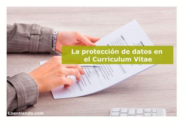 La protección de datos en el Curriculum Vitae