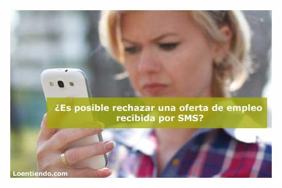 Rechazar una oferta de empleo recibida por SMS
