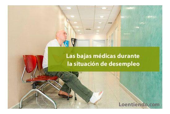 Bajas médicas durante la situación de desempleo