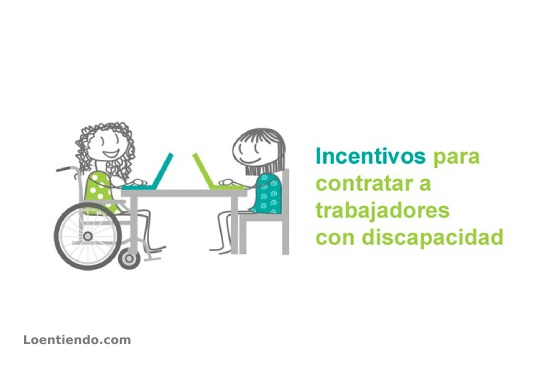 Incentivos para contratar a trabajadores con discapacidad