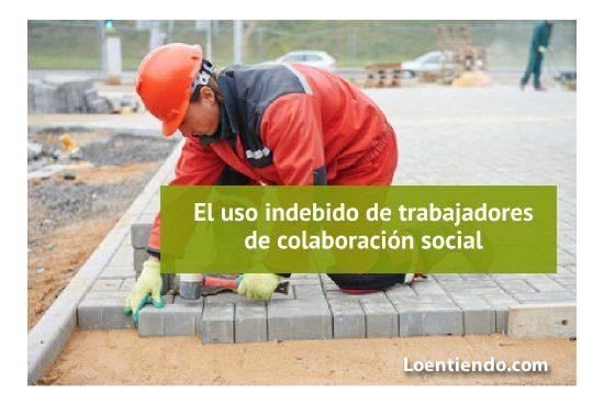 Uso indebido de trabajadores de colaboración social