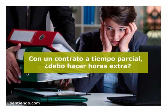 Horas extraordinarias y complementarias en los contratos a tiempo parcial