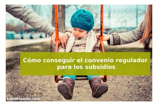 El convenio regulador en la ayuda familiar