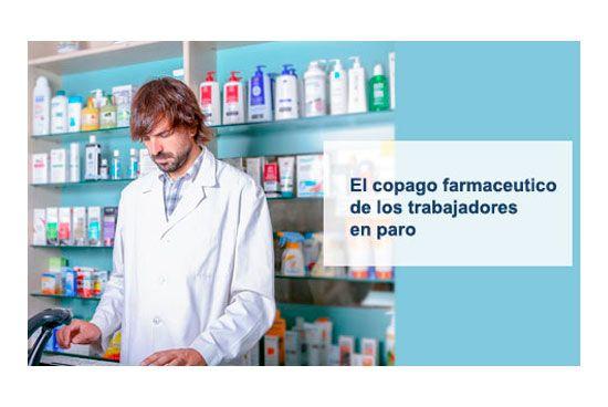 El copago de los gastos farmacéuticos por los desempleados