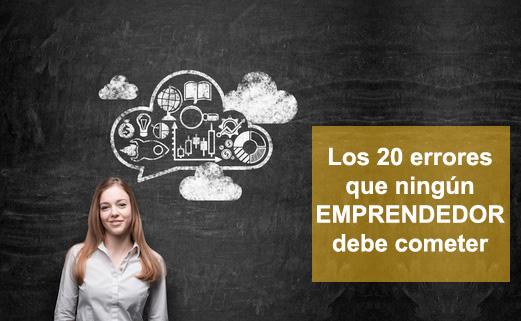 Los 20 errores que ningún emprendedor debe cometer