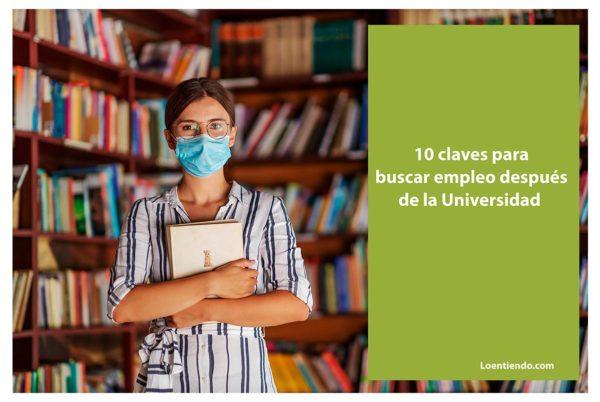 10 claves para encontrar empleo tras la Universidad