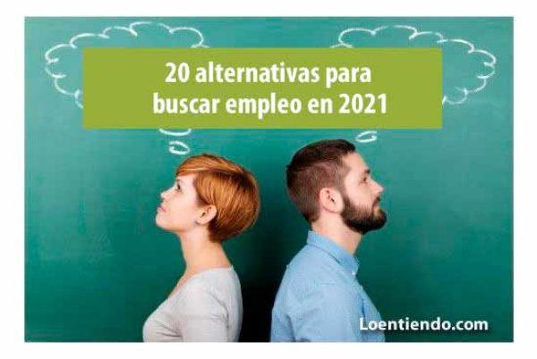 20 alternativas para buscar trabajo en 2021