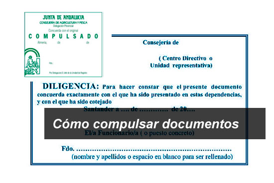 Cómo y dónde compulsar documentos