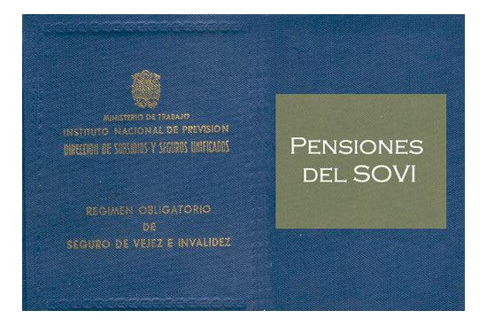 Las pensiones del SOVI