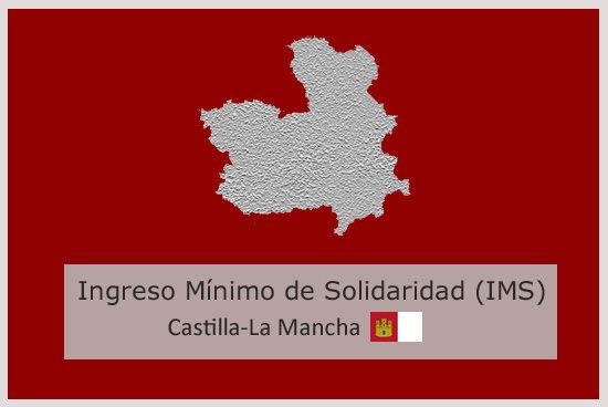 Ingreso Mínimo de Solidaridad (IMS) de Castilla la Mancha