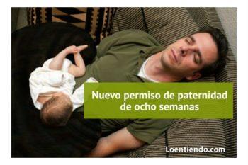 El nuevo permiso de paternidad de ocho semanas