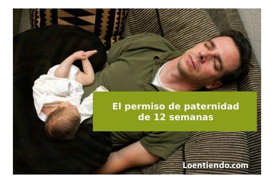 Permiso de paternidad de 12 semanas en 2020