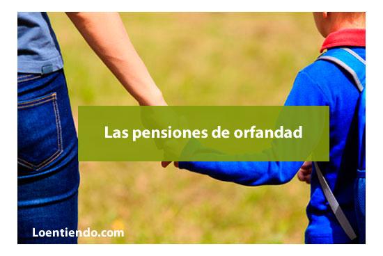 Las pensiones de orfandad