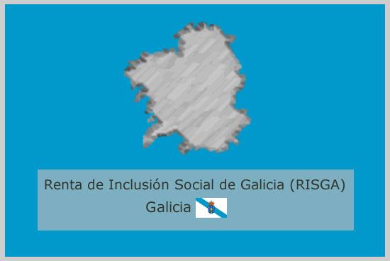 Renta de Inclusión Social de Galicia (RISGA)