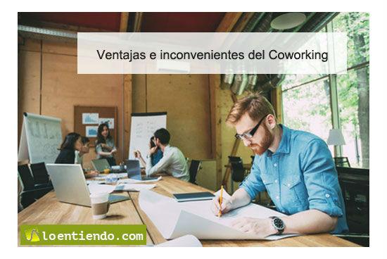 Ventajas e inconvenientes de trabajar en coworking, en espacios compartidos con otros profesionales