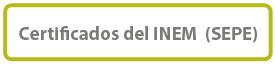 Certificados del INEM (SEPE)