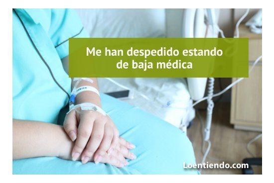 Despido durante baja médica