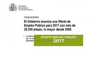 Oferta de Empleo Público 2017. Convocadas 28.200 plazas