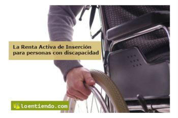 La Renta Activa de Inserción para personas con discapacidad