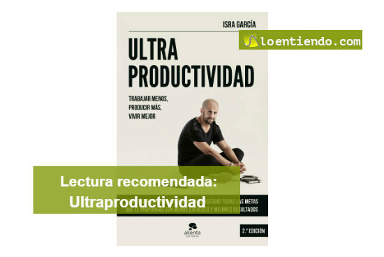 Lectura recomendada: ultraproductividad