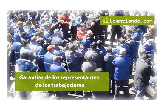 Las garantías de los representantes de los trabajadores