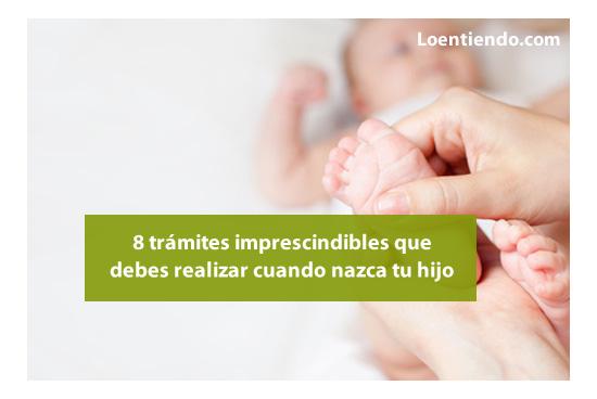 Trámites imprescindibles cuando nazca tu hijo