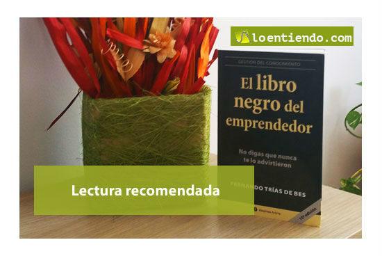 El libro negro del emprendedor. Lectura recomendada