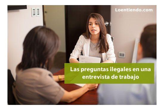 Preguntas ilegales en la entrevista de trabajo