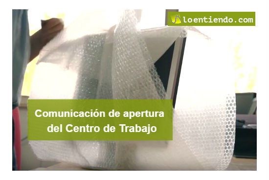 Comunicación apertura centro de trabajo