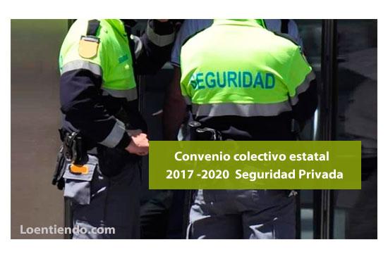 Convenio Seguridad Privada 2017 -2020